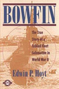 bowfin-true-story-fabled-fleet-submarine-in-world-edwin-hoyt-paperback-cover-art