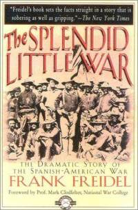 splendid-little-war-frank-freidel-paperback-cover-art