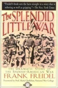 splendid-little-war-frank-freidel-paperback-cover-art